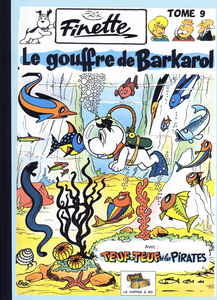 Finette - Tome 9 - Le Gouffre de Barkarol