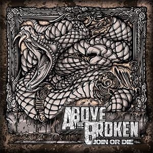 Above The Broken - Join Or Die (EP) (2012)