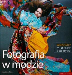 Magdalene Keaney - Fotografia w modzie - Warsztaty mistrzów obiektywu