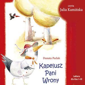 «Kapelusz Pani Wrony» by Danuta Parlak