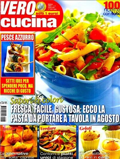 Vero Cucina - Agosto 2011 - 100 ricette con foto