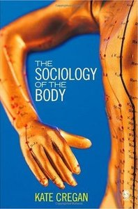 The Sociology of the Body