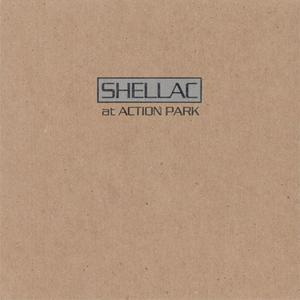 Shellac - At Action Park (1994) {Touch And Go}