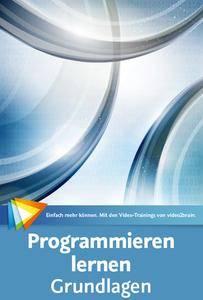 Video2Brain - Programmieren lernen – Grundlagen (Neuauflage 2017)