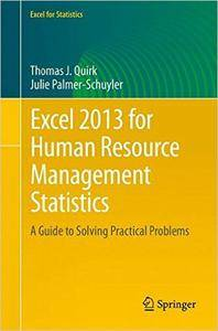 Excel 2013 for Human Resource Management Statistics: A Guide to Solving Practical Problems (repost)