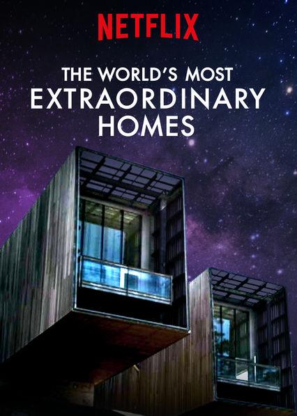 The World's Most Extraordinary Homes, season 1 (2017)