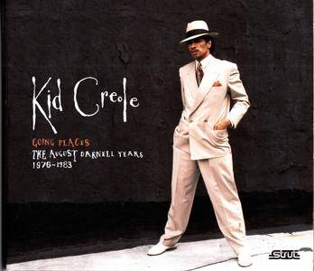 Kid Creole & The Coconuts - Going Places The August Darnell Years 1976-1983 (2008)