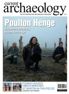 Current Archaeology - Issue 213