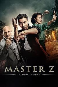 Master Z Ip Man Legacy / Ye wen wai zhuan: Zhang tian zhi (2018)
