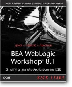 Albert J. Saganich, et al, «BEA WebLogic Workshop 8.1 Kick Start: Simplifying Java Web Applications and J2EE»