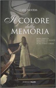 Il colore della memoria - Care Santos (Repost)