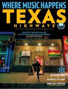 Texas Highways - March 2017