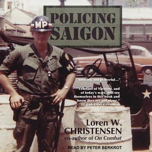 «Policing Saigon» by Loren W. Christensen