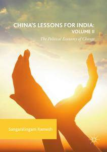 China's Lessons for India: Volume II: The Political Economy of Change