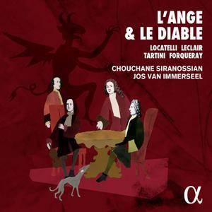Chouchane Siranossian, Jos van Immerseel - L'Ange et le Diable: Locatelli, Leclair, Forqueray, Tartini (2016)