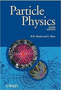 Particle Physics (3rd Edition)