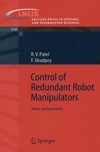 "Rajni V. Patel, ""Control of Redundant Robot Manipulators: Theory and Experiments"" (Repost)"