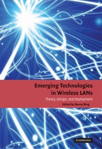 Emerging Technologies in Wireless LANs: Theory, Design, and Deployment (repost)