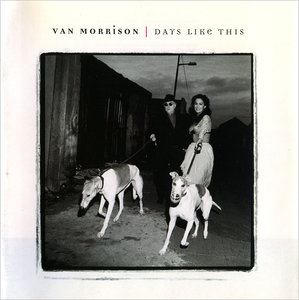 Van Morrison - Days Like This (1995) [Re-Up]
