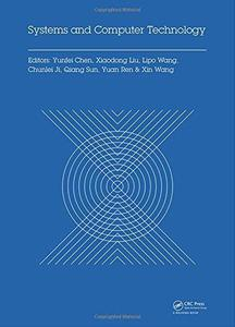 Systems and Computer Technology: Proceedings of the 2014 Internaional Symposium on Systmes and Computer technology