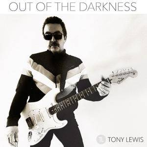 Tony Lewis - Out of the Darkness (2018)