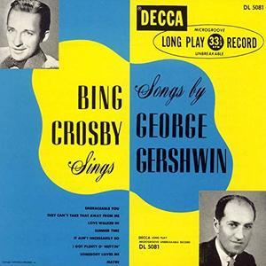 Bing Crosby - Sings Songs by George Gershwin (Expanded Edition) (1949/2019)