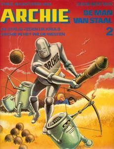 Archie De Man Van Staal - N02 - De Strijd Tegen De Kruls En In Het Wilde Westen