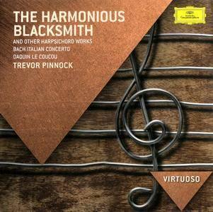 Trevor Pinnock - The Harmonious Blacksmith: Favourite Harpsichord Pieces (1984) Reissue 2014