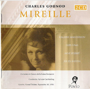 Gounod - Mireille - Valerie Masterson - Luis Lima ( CD 2003 )