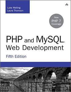 PHP and MySQL Web Development, 5th Edition (repost)