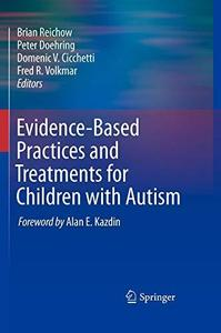 Evidence-Based Practices and Treatments for Children with Autism [Repost]