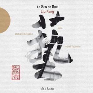 Liu Fang - Le Son de soie (2006)