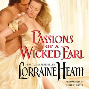 «Passions of a Wicked Earl» by Lorraine Heath