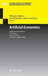 Artificial Economics: Agent-Based Methods in Finance, Game Theory and Their Applications [Repost]