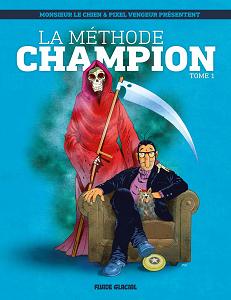 La Méthode Champion - Tome 1 - Monsieur Le Chien