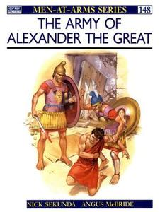 The Army of Alexander the Great (Men-at-Arms Series 148)