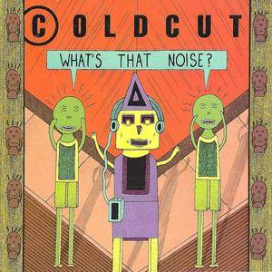 Coldcut - What's That Noise? (1989) {Tommy Boy/Reprise}