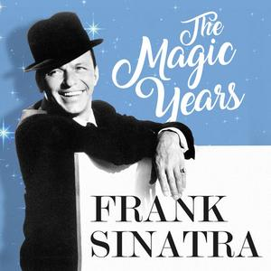Frank Sinatra - The Magic Years (2CD, 2019)
