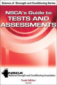 NSCA's Guide to Tests and Assessments (Repost)