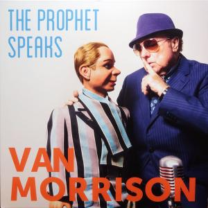 Van Morrison - The Prophet Speaks (2018)