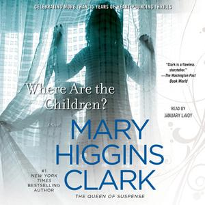 «Where Are the Children?» by Mary Higgins Clark