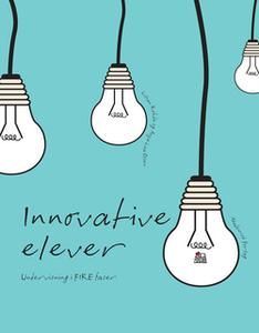 «Innovative elever. Undervisning i FIRE faser» by Anja Lea Olsen,Lilian Rohde