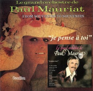 Paul Mauriat - Je Pense A Toi & From Souvenirs To Souvenirs (2015) Re-Up