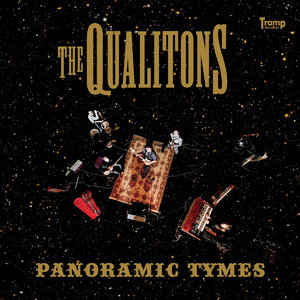 The Qualitons - Panoramic Tymes (2010) [Official Digital Download]