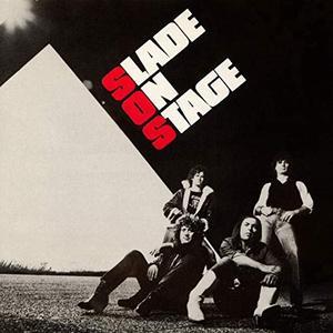 Slade - Slade On Stage (Live) [Expanded] (1982/2019)