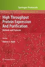 High Throughput Protein Expression and Purification: Methods and Protocols (Repost)