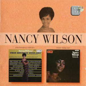Nancy Wilson - 'From Broadway With Love' (1966) + 'Tender Loving Care' (1966) 2 LP in 1 CD, 2006