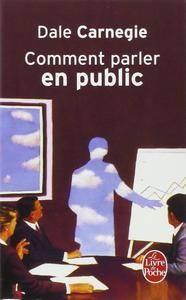 """Dale Carnegie, """"Comment parler en public"""" (repost)"""