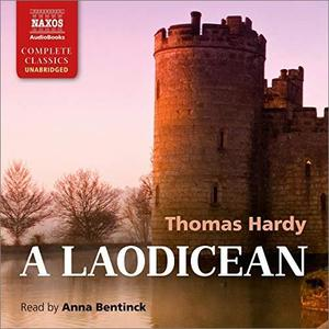 A Laodicean: A Story of To-day [Audiobook]