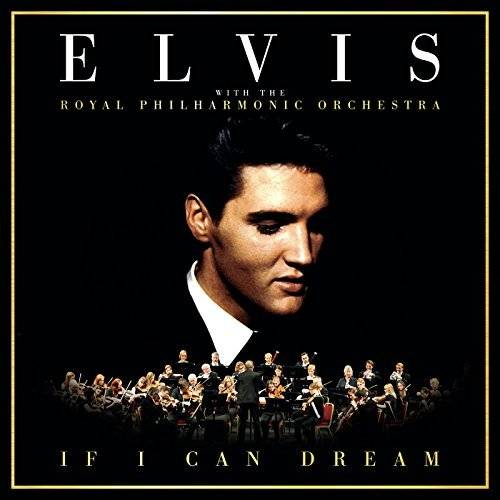 Elvis Presley - If I Can Dream: Elvis Presley with the Royal Philharmonic Orchestra (2015) [Official Digital Download 24/96]